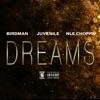 Dreams feat NLE Choppa Single