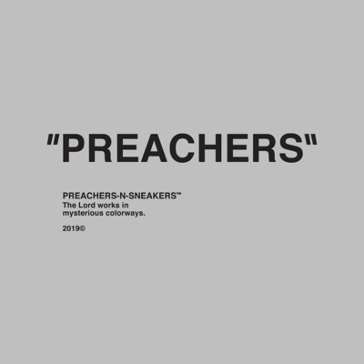 PreachersNSneakers Podcast