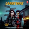 Laarebaaz Single