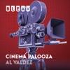 Bleav in Cinema Palooza with Al Valdez