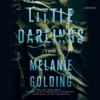 Melanie Golding - Little Darlings: A Novel  artwork