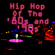 Various Artists - Hip Hop Of The '80s & '90s  (Re-Recorded / Remastered Versions)