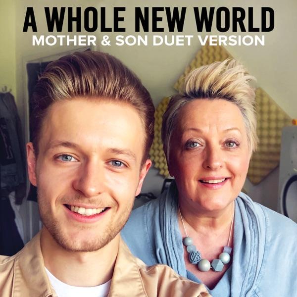 A Whole New World (feat. Jordan Rabjohn) [Mother & Son Duet Version] - Single