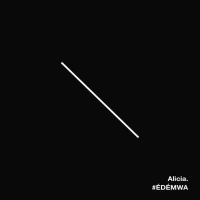 ÉDÉMWA - Single - Alicia