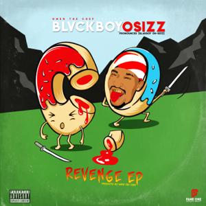 Blvckboyosizz - Revenge EP