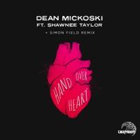 Hand over Heart - DEAN MICKOSKI - SHAWNEE TAYLOR