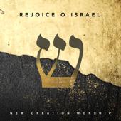 Rejoice O Israel