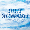 Effets secondaires - Grand Corps Malade mp3