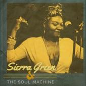 Sierra Green & The Soul Machine - Ain't No Wrong Way to Funk