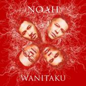 Wanitaku - Noah