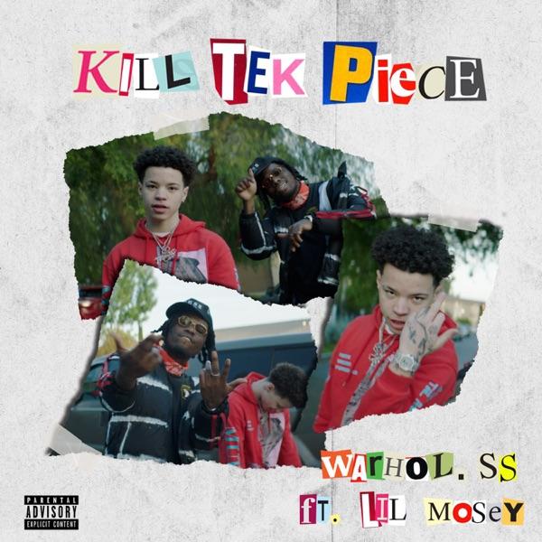 Kill Tek Piece (feat. Lil Mosey) - Single