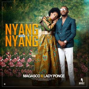 Magasco & Lady Ponce - Nyang Nyang (Remix)