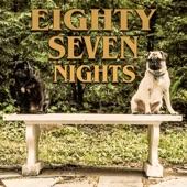 87 Nights - Create