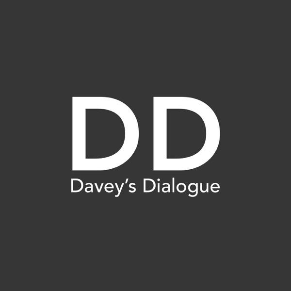 Davey's Dialogue