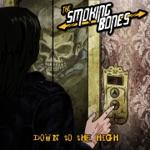 The Smoking Bones - Burning Love