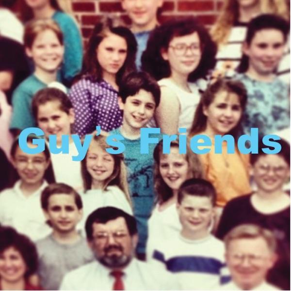 Guy's Friends