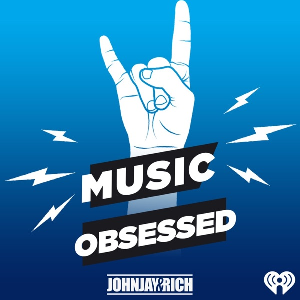 Johnjay & Rich Present: Music Obsessed