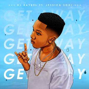 DJ Raybel - Get Away feat. Jessica Sodi