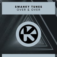 Over & Over-Swanky Tunes