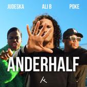 Anderhalf (feat. Poke & Judeska) - Ali B, Poke & Judeska