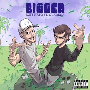 Joey Nato - Bigger feat. Quadeca