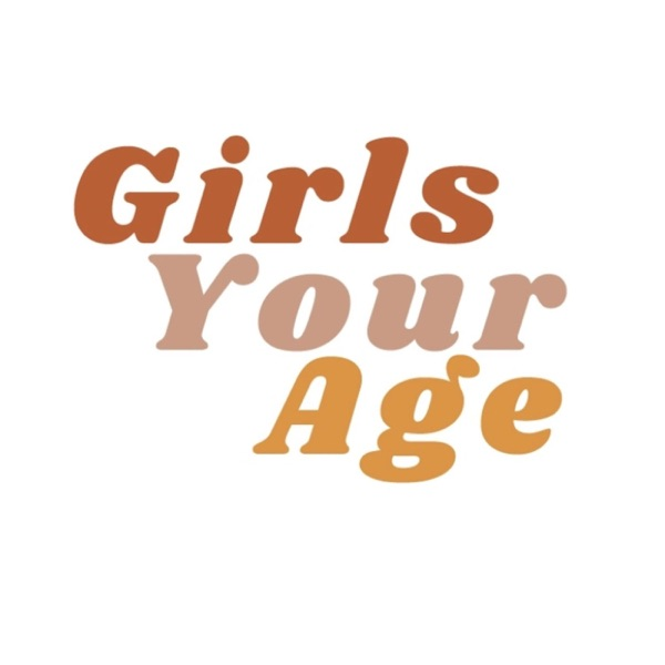 Girls Your Age