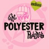 The Polyester Podcast