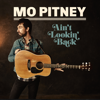 Mo Pitney - Ain't Lookin' Back