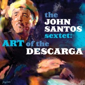 The John Santos Sextet - Madera Avenue - rumba