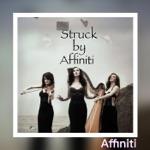 Struck by Affiniti