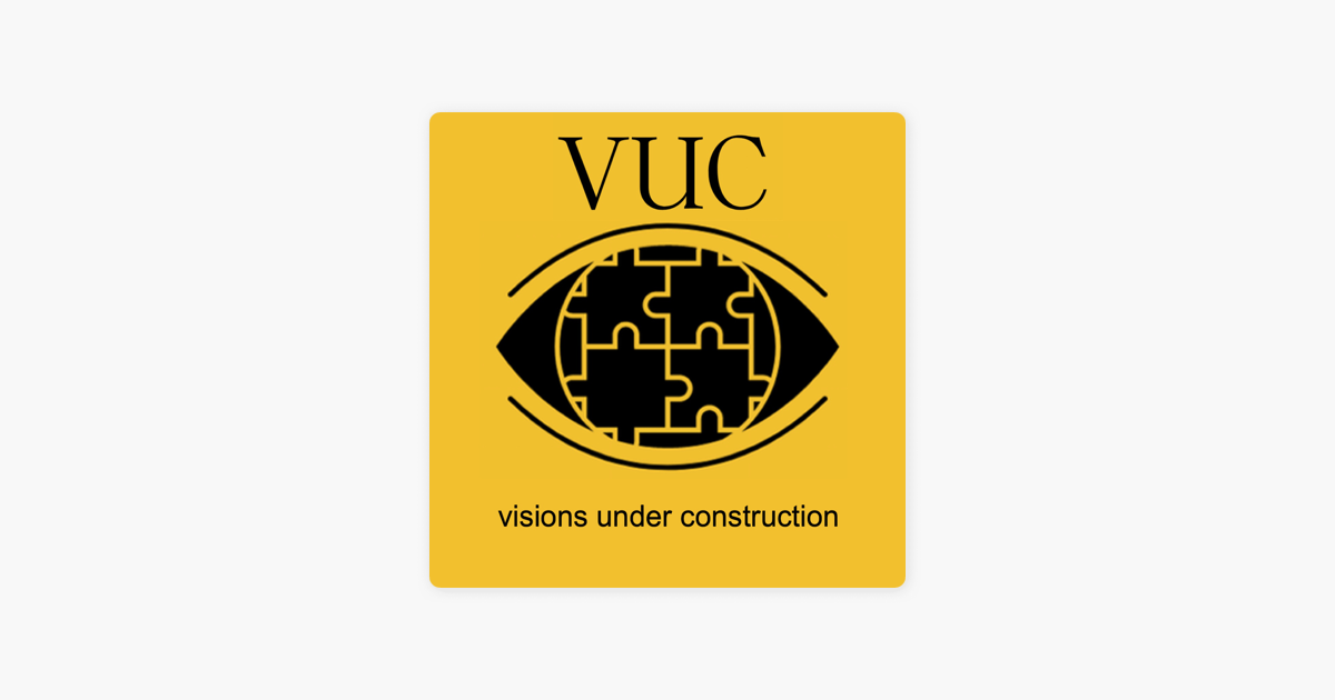 Visions Under Construction: VUC755 - Emil Ivov on Apple Podcasts