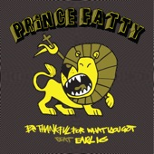 Prince Fatty - Be Thankful for What You Got (feat. Earl 16)