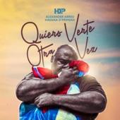 Havana D`Primera - Quiero Verte Otra Vez