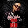 Bad Inna Bed by Sean Paul