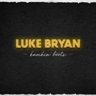Luke Bryan - Knockin' Boots Song Reviews
