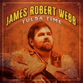 James Robert Webb - Tulsa Time