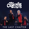 The Osmonds - The Last Chapter