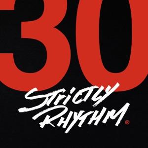 Strictly Rhythm: the Definitive 30