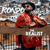 Rondo Stacks - The Realist