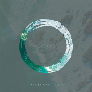 Tracey Chattaway - Oceans