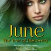 June: The Year of Discovery, Book 6 (Unabridged)