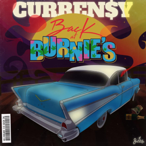 Curren$y - Back at Burnie's