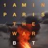1am in Paris The War EP