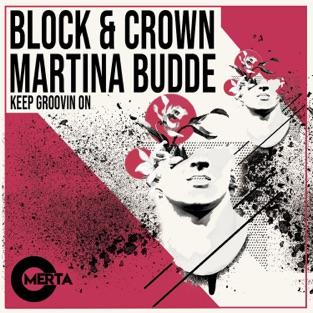 Block & Crown & Martina Budde – Keep Groovin On – Single [iTunes Plus AAC M4A]