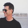 Daniel Brymer - Times Like These - EP  artwork