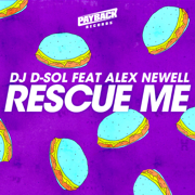 Rescue Me (feat. Alex Newell) - DJ D-Sol