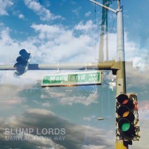 Slump Lords - Grey Daze