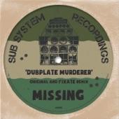 Missing - Dubplate Murderer