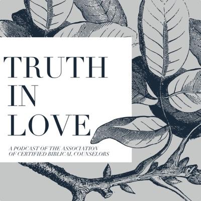 Truth in Love