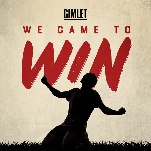 We Came to Win